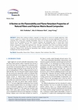 Review Paper : A Review on the Flammability and Flame Retardant Properties of Natural Fibers a..