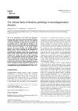The cellular basis of dendrite pathology in neurodegenerative diseases