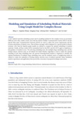 Modeling and Simulation of Scheduling Medical Materials Using Graph Model for Complex Rescue