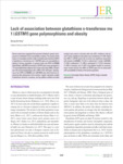 Lack of association between glutathione s-transferase mu 1 (GSTM1) gene polymorphisms and obesity