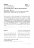 Decay Resistance of the Acetylated Tropical Hardwood Species