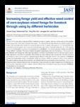 Increasing forage yield and effective weed control of corn-soybean mixed forage for livestock through using by different..
